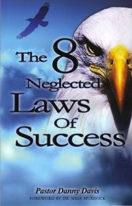 The 8 Neglected Laws of Succes